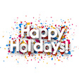 Happy holidays sign vector image vector image