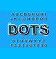 dots alphabet modern bold font vector image vector image