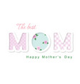 happy mother s day the best mom cute cartoon vector image vector image