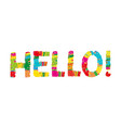 hello color abstract lettering handwritten vector image vector image
