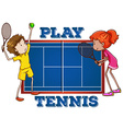 Play tennis with text vector image vector image