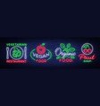 vegan set logos in a neon style collection of vector image vector image