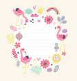 floral card frame for text with cute flamingos vector image