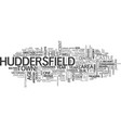 a taste of huddersfield history text word cloud vector image vector image