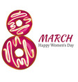 8 march women s day greeting card vector image