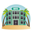 building hotel in the beach vector image