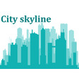 city skylinecity skyscrapers building office vector image