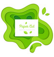 green abstract poster - paper cut vector image vector image