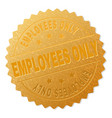 golden employees only award stamp vector image vector image