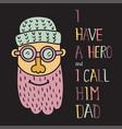hero dad three vector image vector image