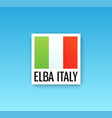 sign italy flag with caption - elba italy vector image vector image