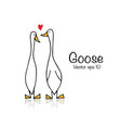 funny goose couple sketch for your design vector image vector image