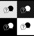 chat question icon isolated on black white and vector image vector image