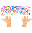 confetti and hands vector image vector image