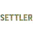 word settler decorative zentangle object vector image vector image