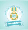 19 november international men s day vector image vector image