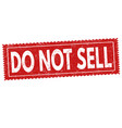 do not sell sign or stamp vector image