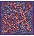 Os Commerce An Intro text background wordcloud vector image vector image
