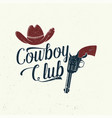 cowboy club badge t-shirt ranch rodeo vector image