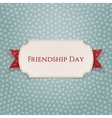 Friendship Day Emblem on red Ribbon vector image vector image