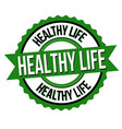 healthy life label or sticker vector image vector image