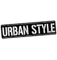 urban style sign or stamp vector image vector image
