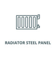 radiator steel panel line icon linear vector image vector image