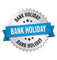 bank holiday 3d silver badge with blue ribbon vector image vector image