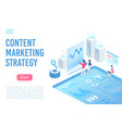 content marketing strategy landing page isometric vector image vector image