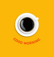 good morning poster with cup coffee vector image vector image