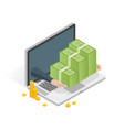 isometric laptop with money stack vector image vector image