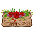 wooden board with greeting inscription - happy vector image vector image