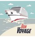 Cruise ship bon voyage vector image vector image