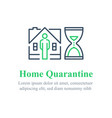 home quarantine concept stay indoors vector image vector image