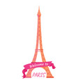 welcome to paris eiffel tower decorated by ribbon vector image vector image