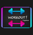 woekout poster with dumbbell in neon style vector image vector image