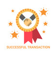 successful transaction icon business men handshake vector image