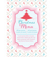 christmas menu template with seamless background vector image