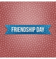 Friendship Day realistic blue Banner vector image vector image