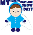 My Favorite Days vector image vector image