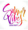 summer vibes beach party lettering vector image vector image