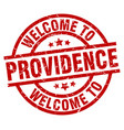 welcome to providence red stamp vector image vector image