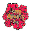 flowers with text happy women day vector image vector image