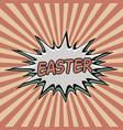vintage pop art background easter vector image