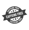 caffeine free sign caffeine free round ribbon vector image vector image