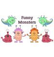 cartoon monsters set vector image vector image