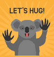 greeting card with smiling koala with text lets vector image
