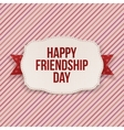Happy Friendship Day greeting Text on Card vector image vector image
