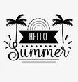 hello summer greeting card design vector image vector image