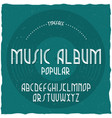 vintage label typeface named music album vector image vector image